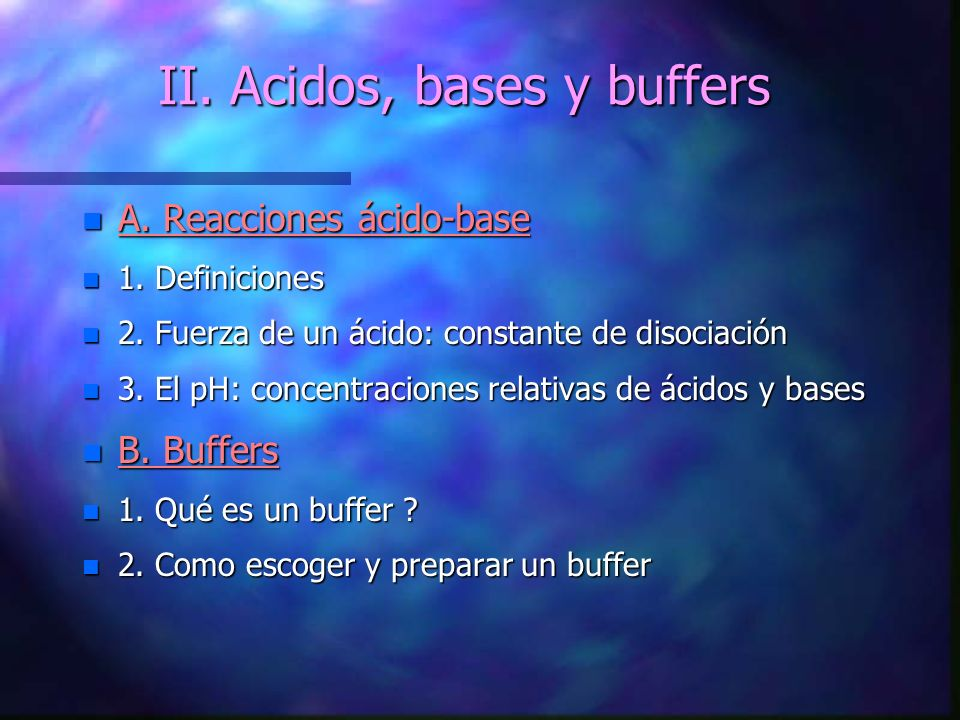 II. Acidos, bases y buffers