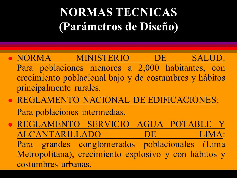 NORMAS TECNICAS (Parámetros de Diseño)