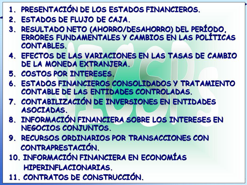 NICSPs PRESENTACIÓN DE LOS ESTADOS FINANCIEROS.