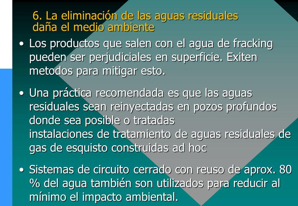 6. La eliminación de las aguas residuales daña el medio ambiente