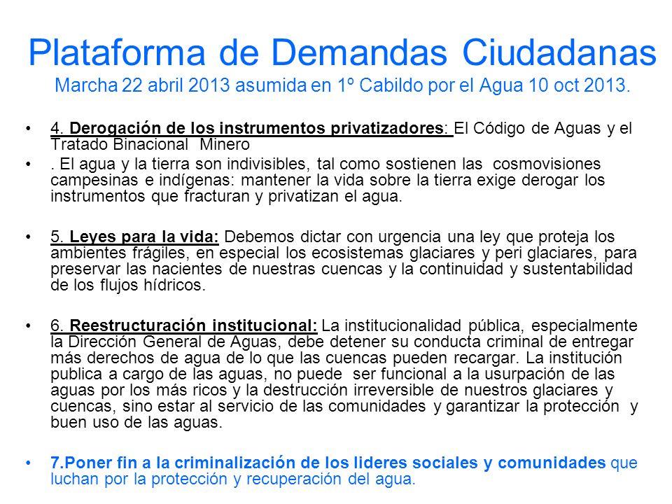 Plataforma de Demandas Ciudadanas Marcha 22 abril 2013 asumida en 1º Cabildo por el Agua 10 oct 2013.