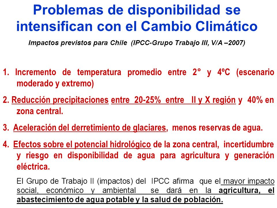 Problemas de disponibilidad se intensifican con el Cambio Climático