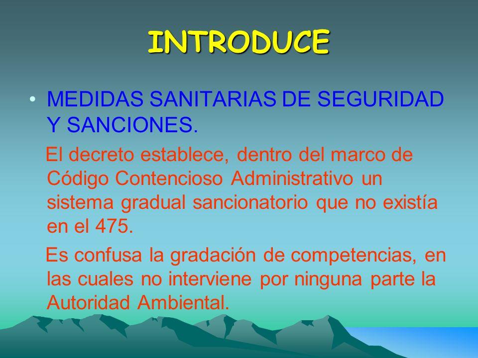 INTRODUCE MEDIDAS SANITARIAS DE SEGURIDAD Y SANCIONES.