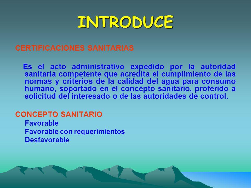 INTRODUCE CERTIFICACIONES SANITARIAS CONCEPTO SANITARIO
