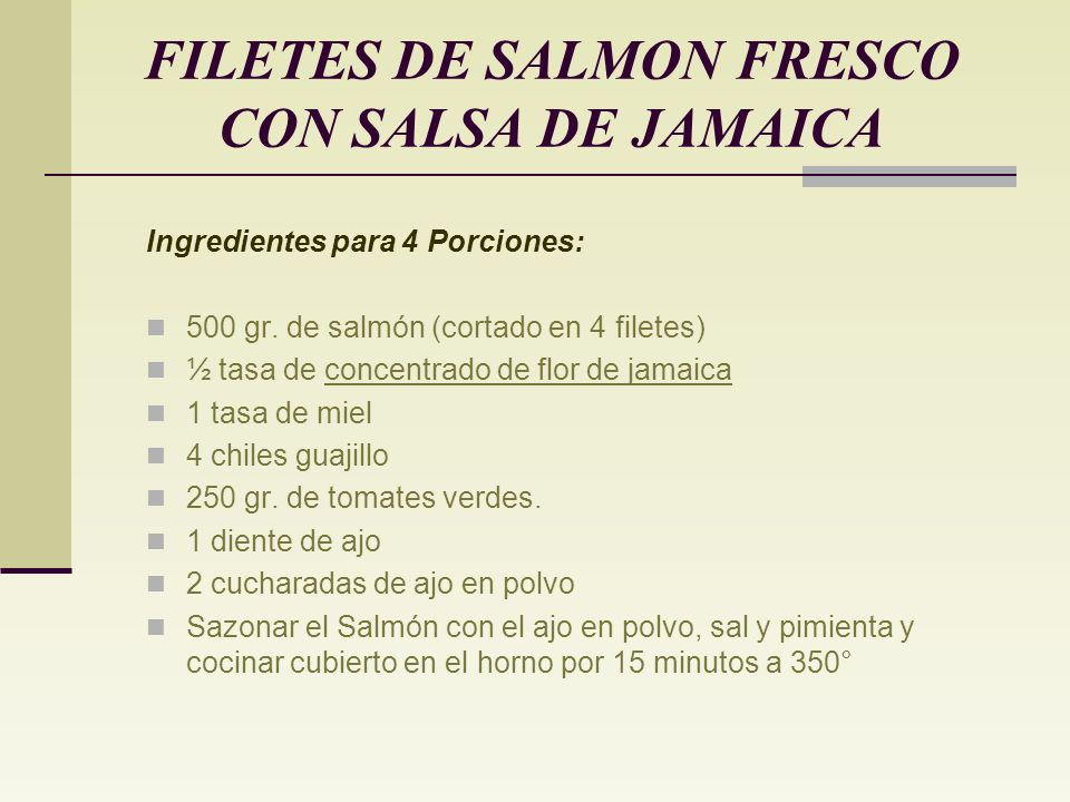 FILETES DE SALMON FRESCO CON SALSA DE JAMAICA