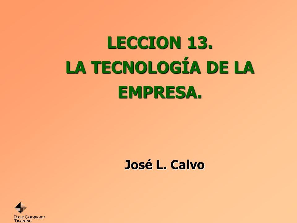 LECCION 13. LA TECNOLOGÍA DE LA EMPRESA.