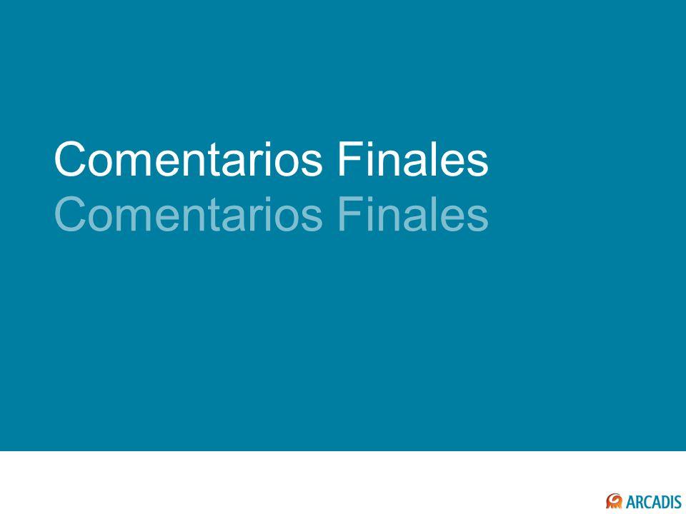 Comentarios Finales Comentarios Finales COMENTARIOS FINALES
