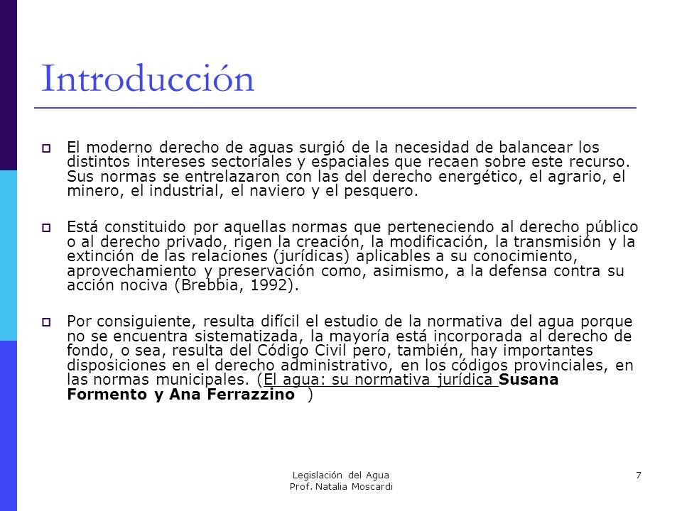 Legislación del Agua Prof. Natalia Moscardi