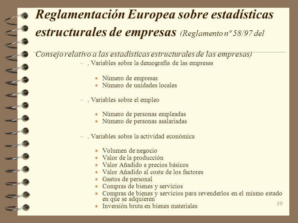 Reglamentación Europea sobre estadísticas estructurales de empresas (Reglamento nº 58/97 del Consejo relativo a las estadísticas estructurales de las empresas)