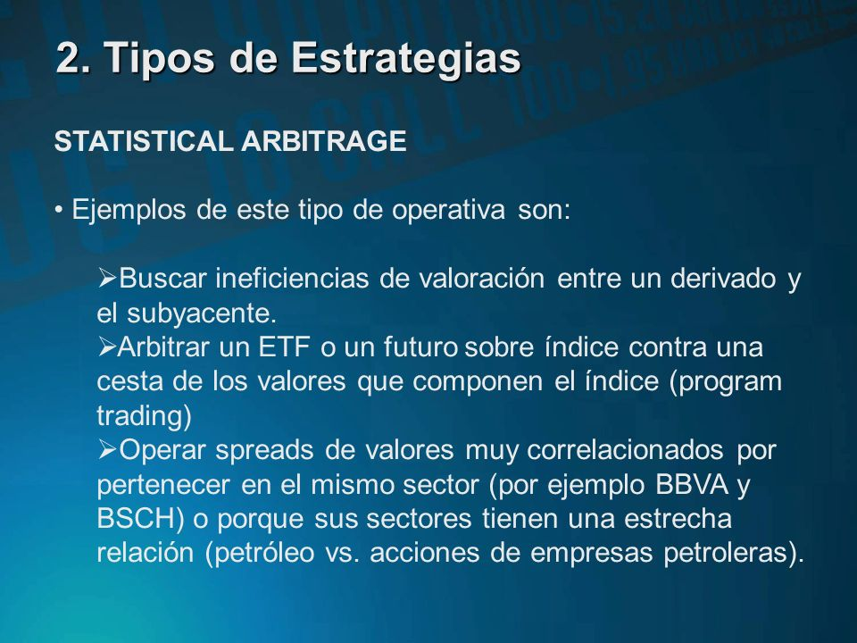 2. Tipos de Estrategias STATISTICAL ARBITRAGE