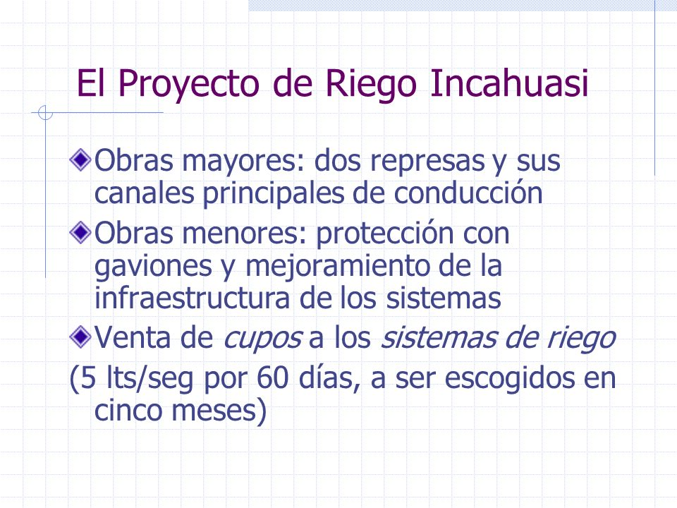 El Proyecto de Riego Incahuasi