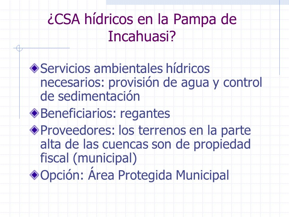 ¿CSA hídricos en la Pampa de Incahuasi