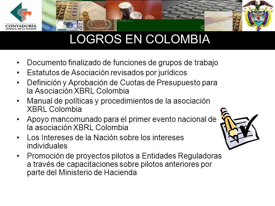 LOGROS EN COLOMBIADocumento finalizado de funciones de grupos de trabajo. Estatutos de Asociación revisados por jurídicos.