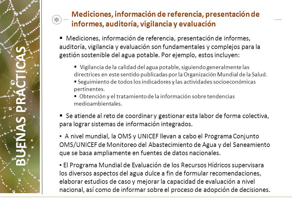Mediciones, información de referencia, presentación de informes, auditoría, vigilancia y evaluación