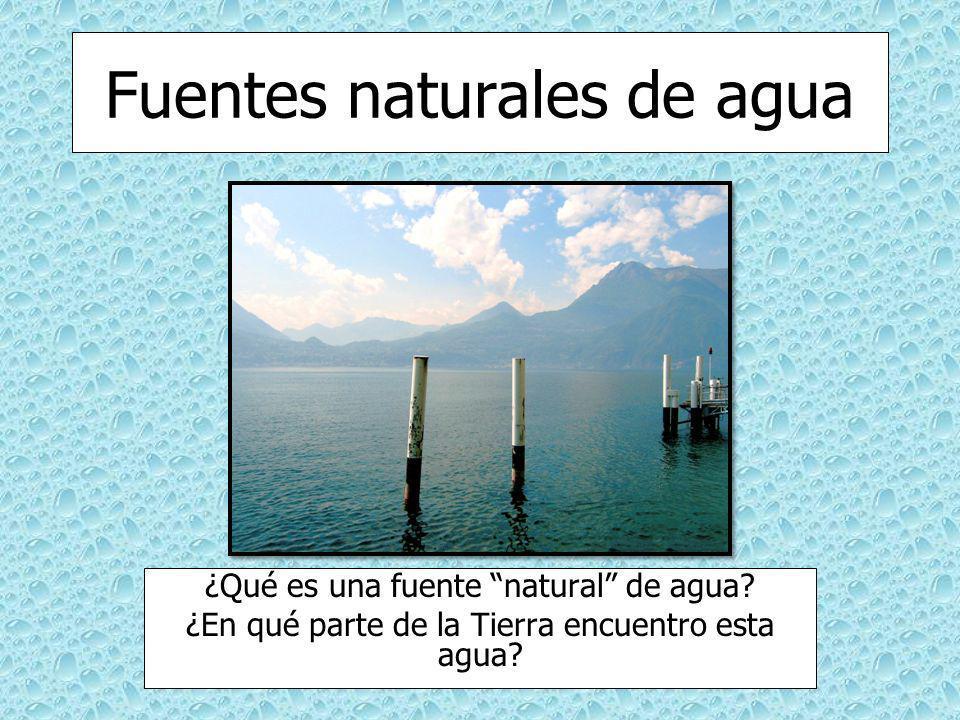 Fuentes naturales de agua