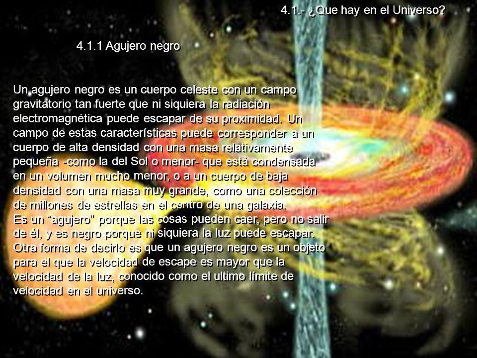 4.1.- ¿Que hay en el Universo