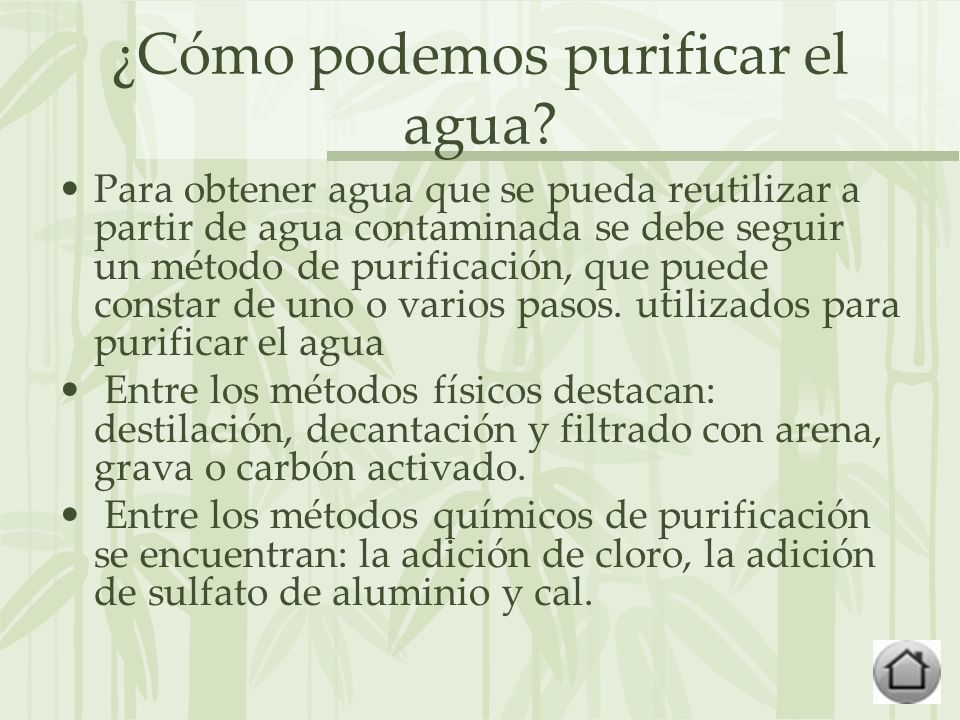¿Cómo podemos purificar el agua