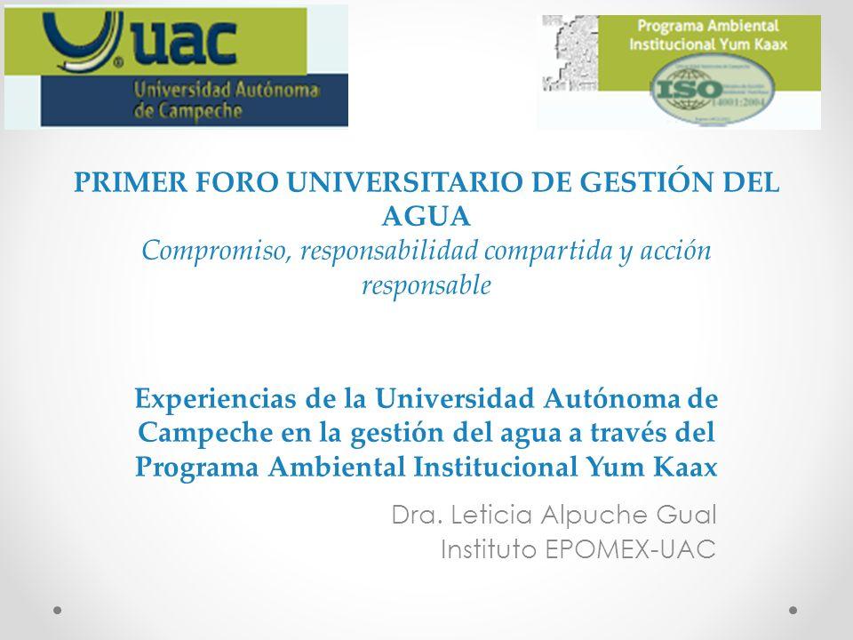 Dra. Leticia Alpuche Gual Instituto EPOMEX-UAC