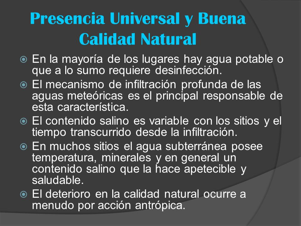 Presencia Universal y Buena Calidad Natural