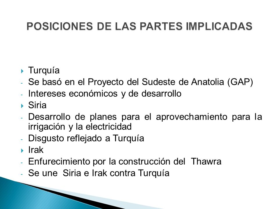 POSICIONES DE LAS PARTES IMPLICADAS