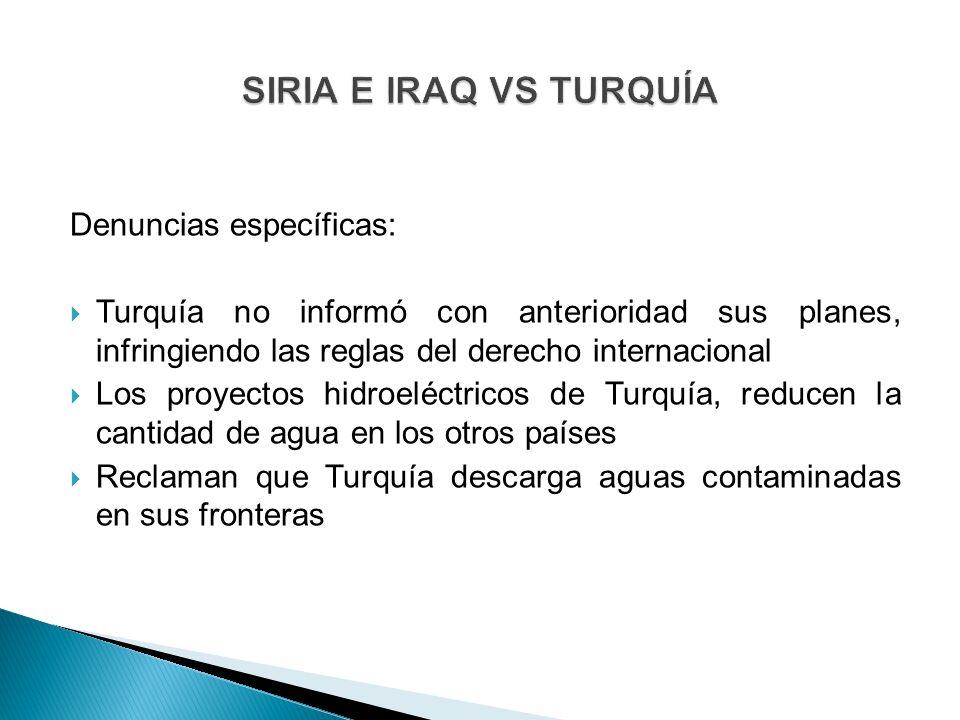 SIRIA E IRAQ VS TURQUÍA Denuncias específicas: