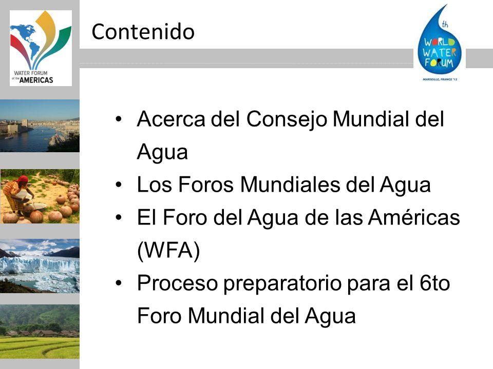 Contenido Acerca del Consejo Mundial del Agua