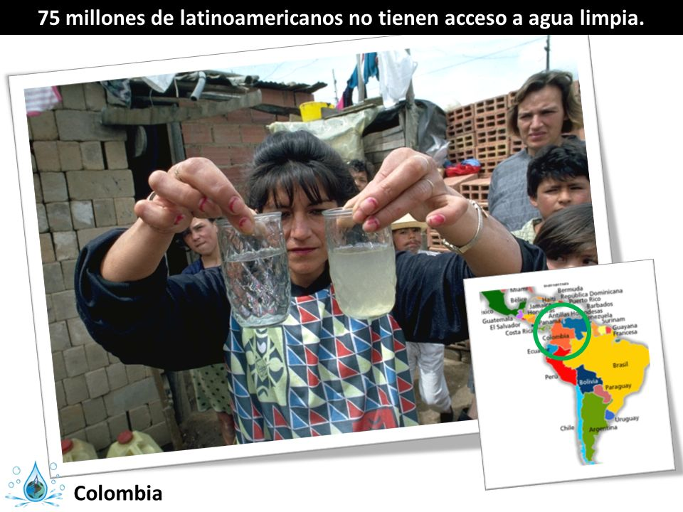 75 millones de latinoamericanos no tienen acceso a agua limpia.