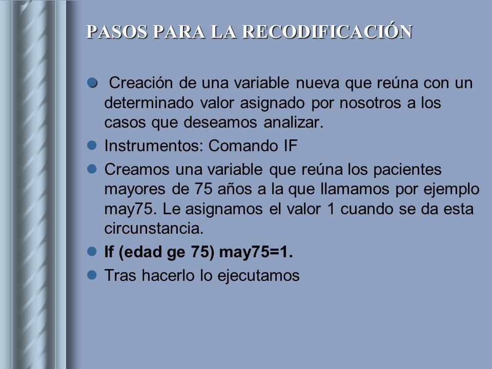PASOS PARA LA RECODIFICACIÓN