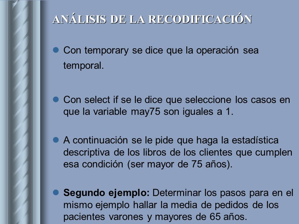 ANÁLISIS DE LA RECODIFICACIÓN