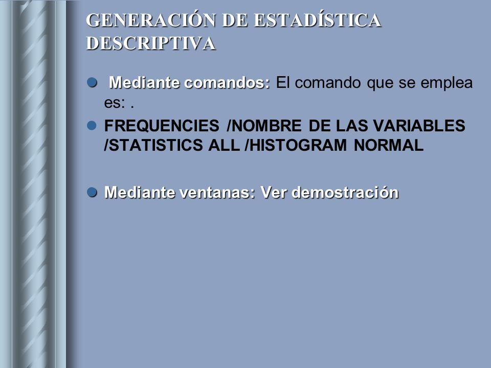 GENERACIÓN DE ESTADÍSTICA DESCRIPTIVA