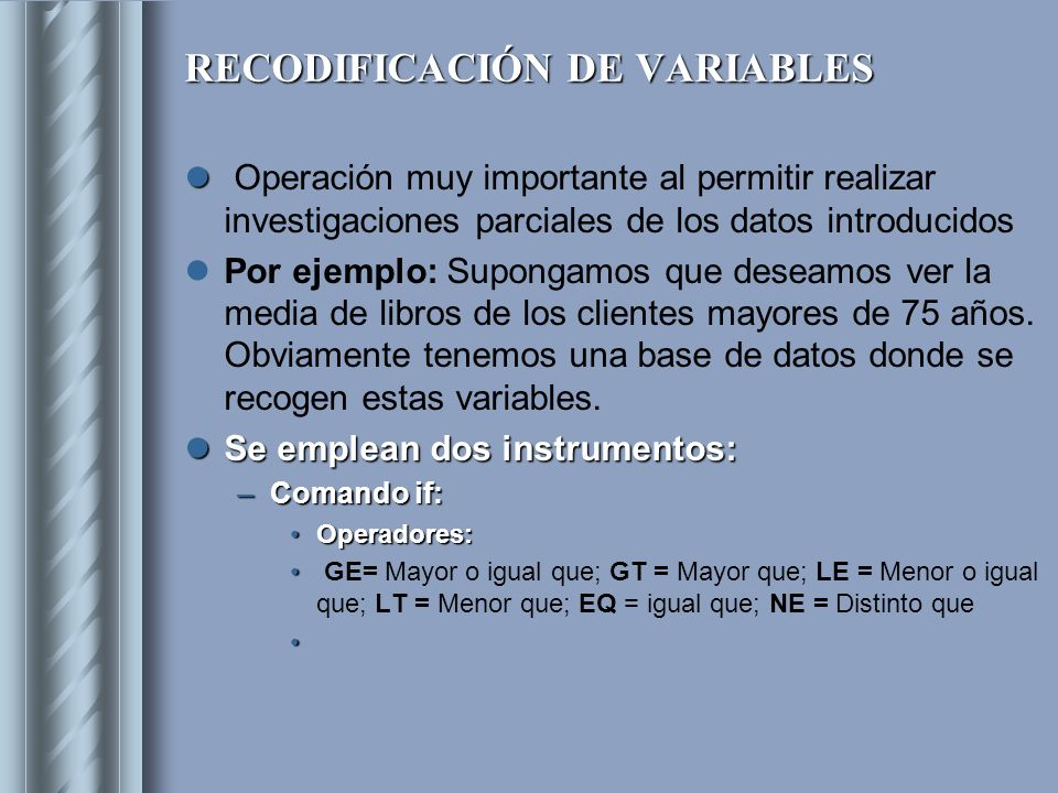 RECODIFICACIÓN DE VARIABLES