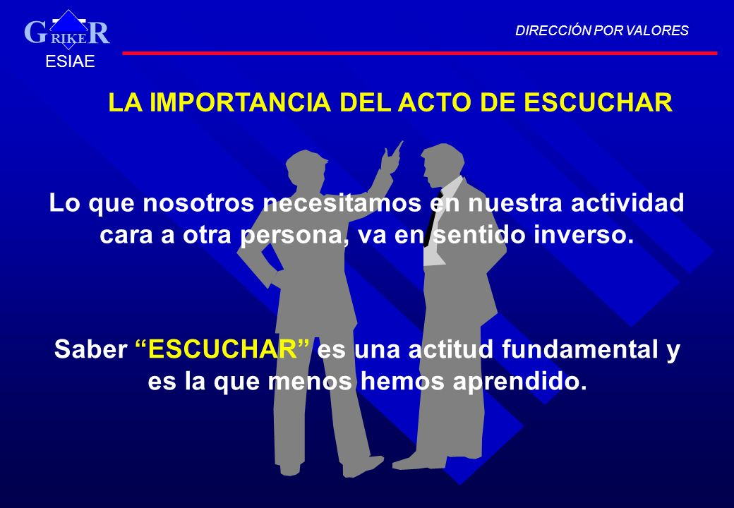 G LA IMPORTANCIA DEL ACTO DE ESCUCHAR
