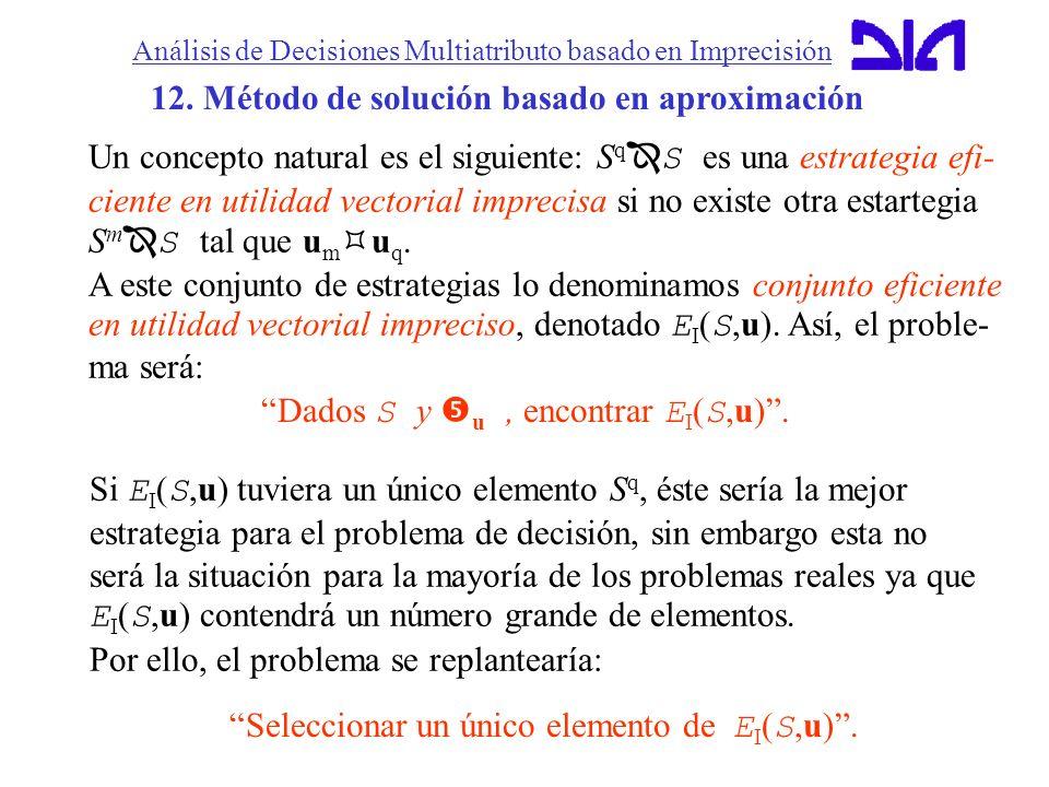 12. Método de solución basado en aproximación
