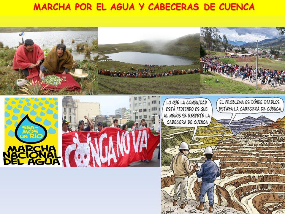 MARCHA POR EL AGUA Y CABECERAS DE CUENCA