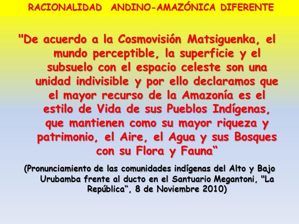 RACIONALIDAD ANDINO-AMAZÓNICA DIFERENTE