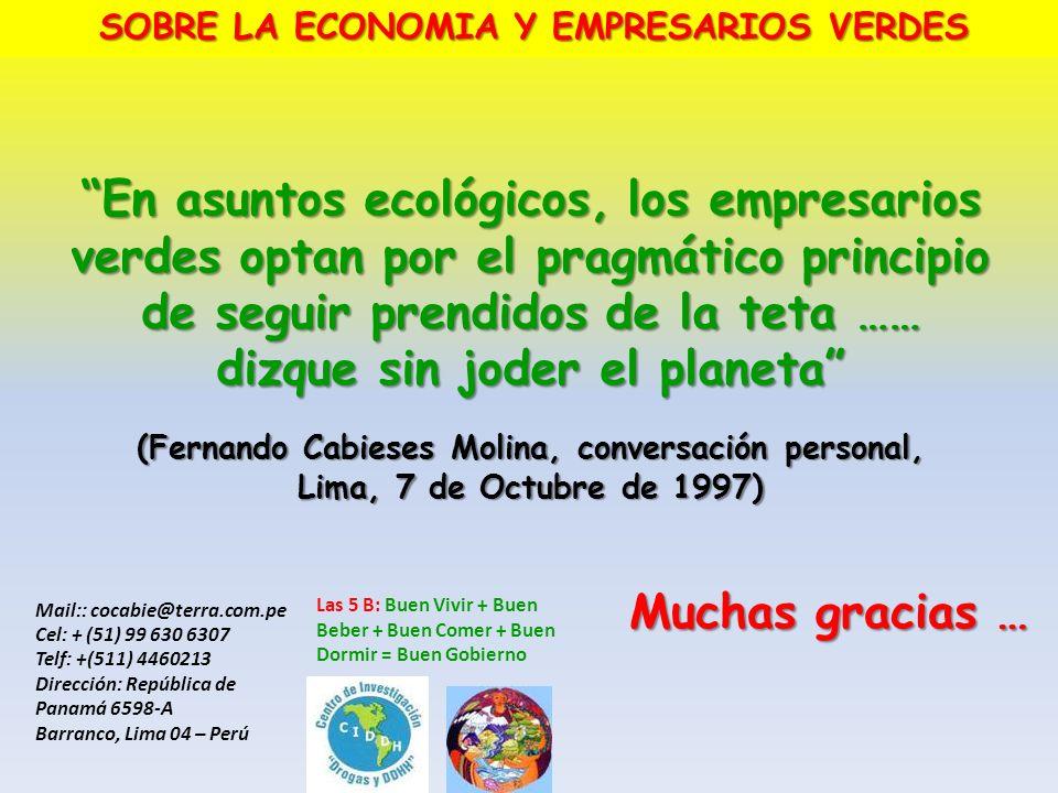 En asuntos ecológicos, los empresarios