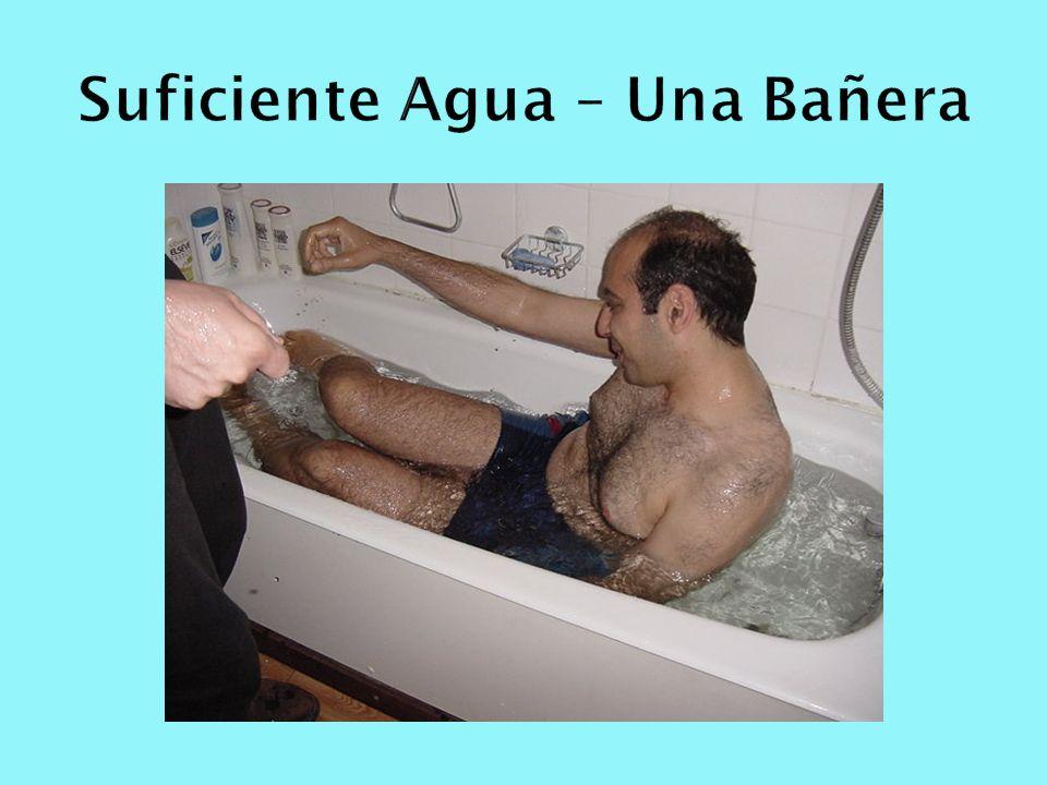 Suficiente Agua – Una Bañera