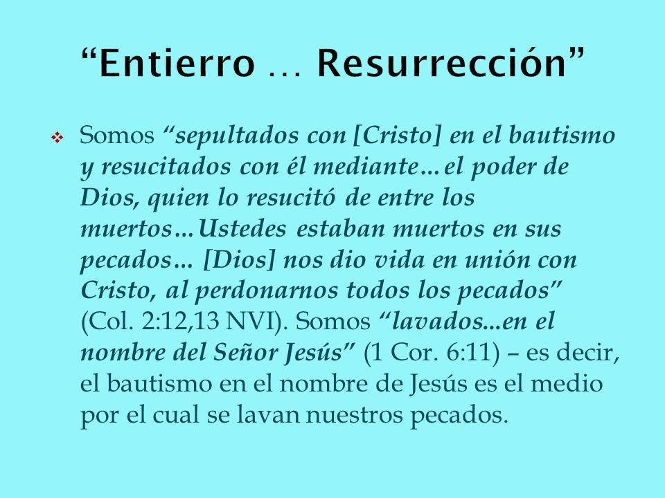 Entierro … Resurrección