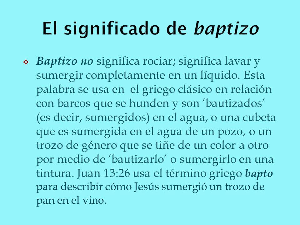 El significado de baptizo
