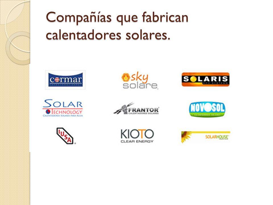 Compañías que fabrican calentadores solares.