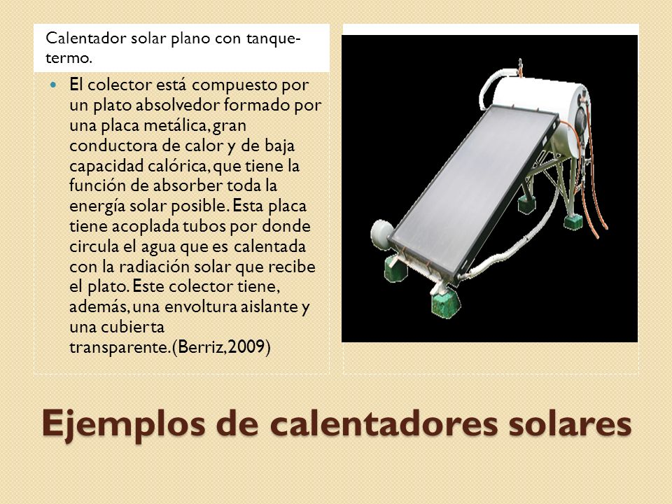 Ejemplos de calentadores solares