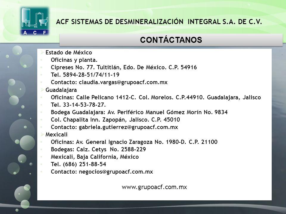 CONTÁCTANOS www.grupoacf.com.mx Estado de México Oficinas y planta.