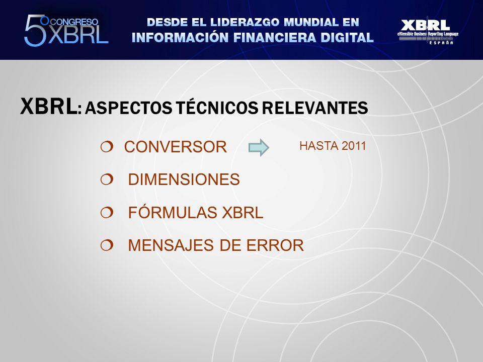 XBRL: ASPECTOS TÉCNICOS RELEVANTES