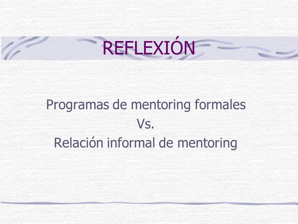 Programas de mentoring formales Vs. Relación informal de mentoring