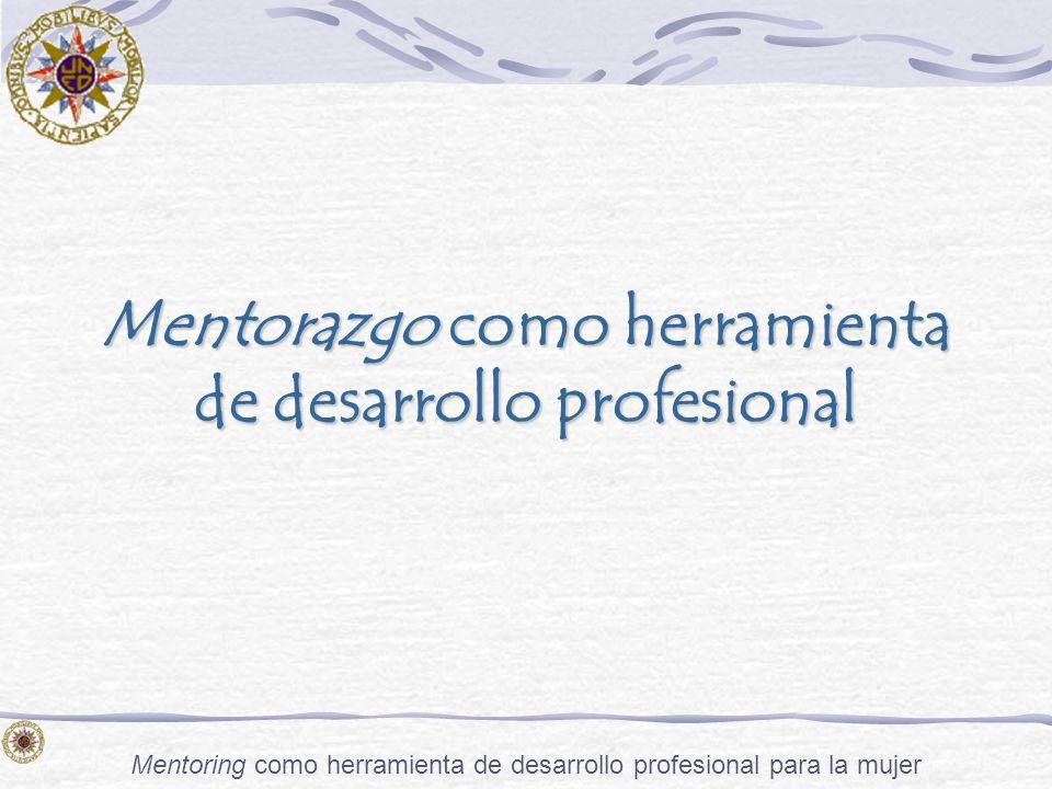 Mentorazgo como herramienta de desarrollo profesional