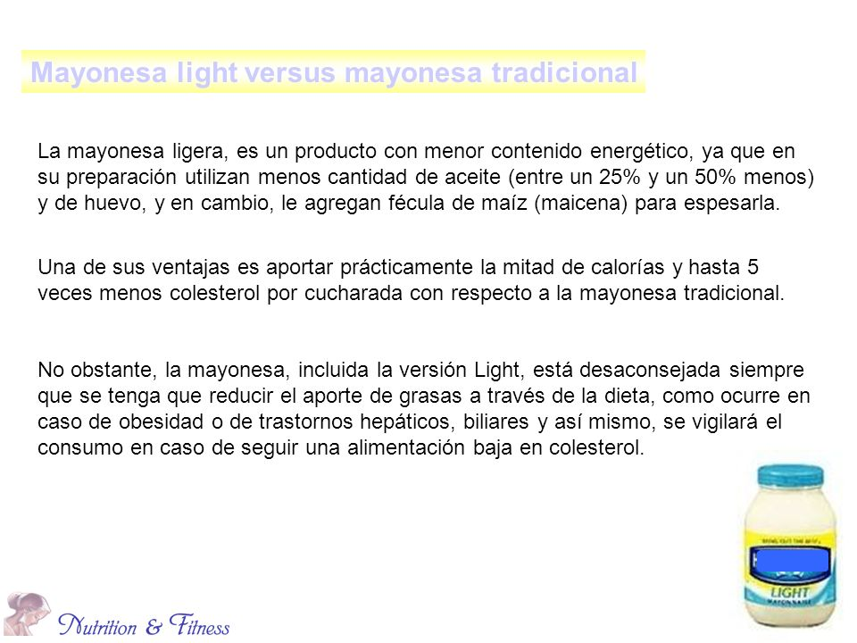 Mayonesa light versus mayonesa tradicional