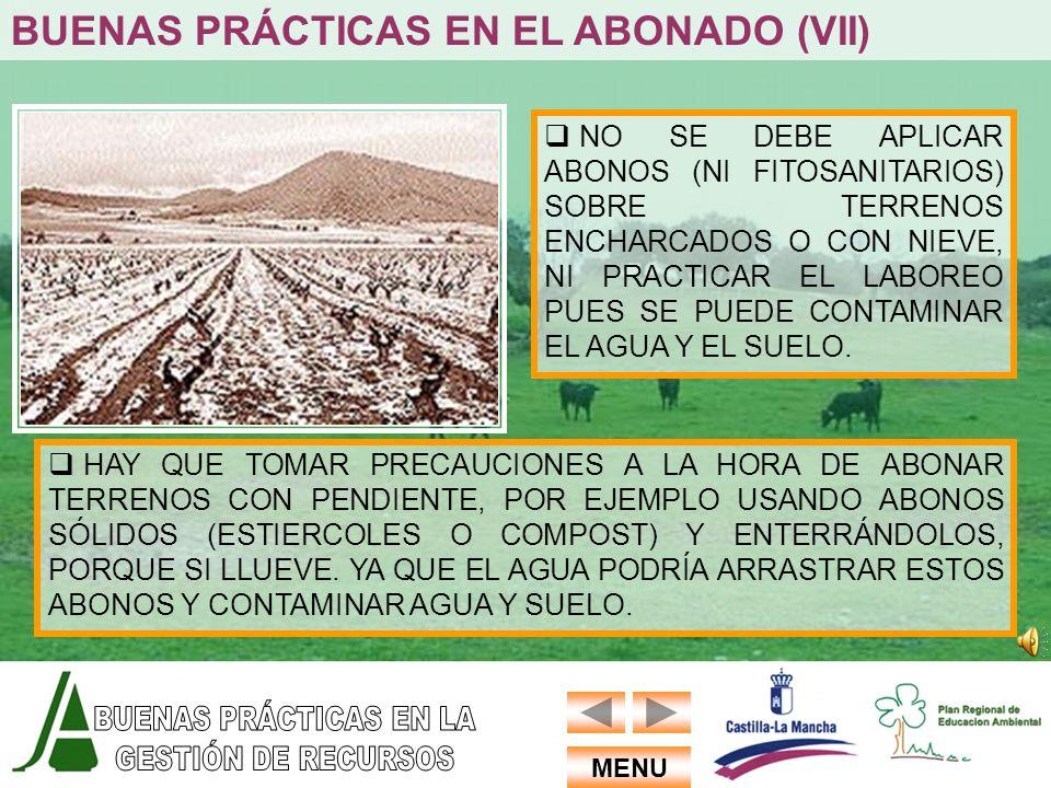 BUENAS PRÁCTICAS EN EL ABONADO (VII)