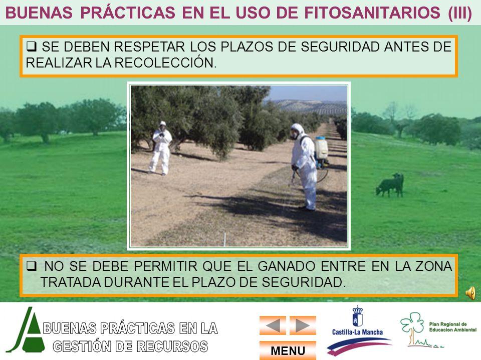 BUENAS PRÁCTICAS EN EL USO DE FITOSANITARIOS (III)