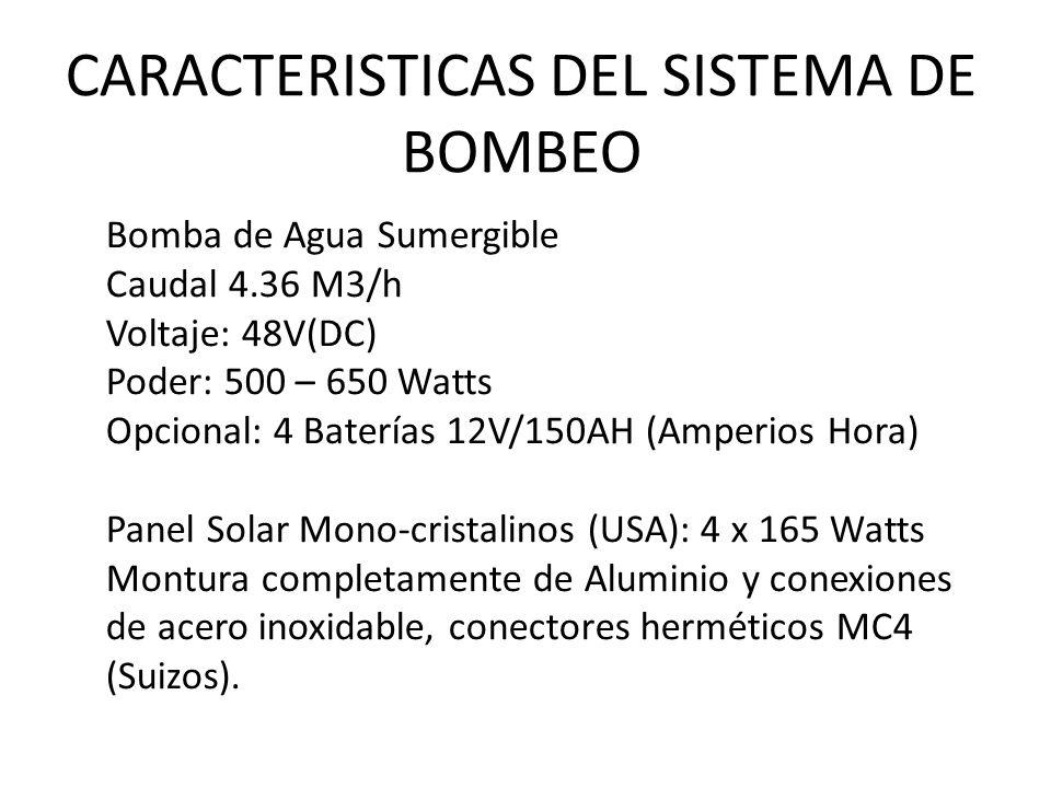 CARACTERISTICAS DEL SISTEMA DE BOMBEO