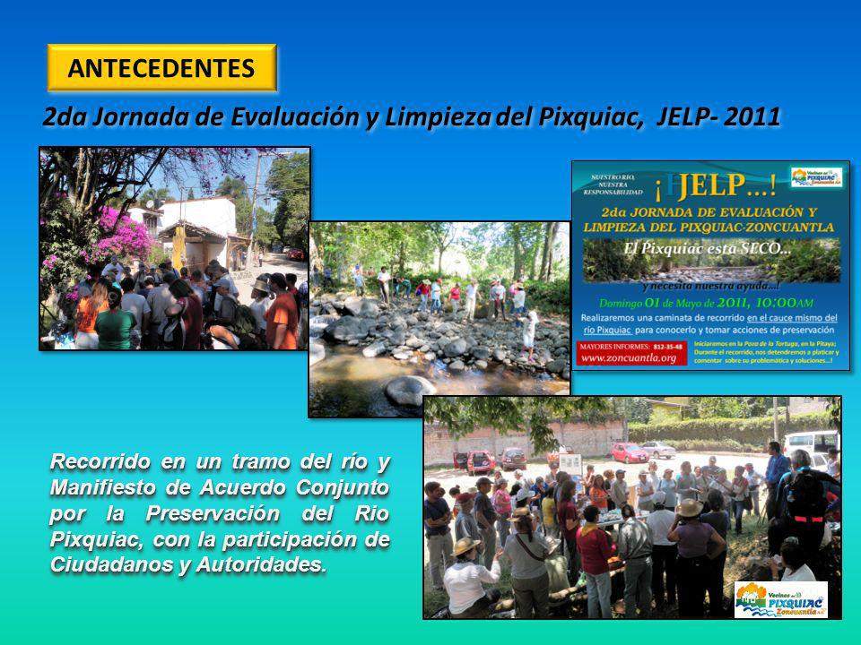 2da Jornada de Evaluación y Limpieza del Pixquiac, JELP- 2011